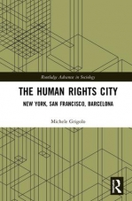 The Human Rights City: New York, San Francisco, Barcelona.