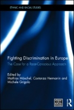 Conclusion. Rethinking the fight against discrimination: the case for a race-conscious approach.